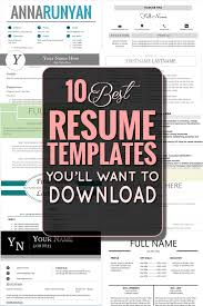 Best Resume Job by The 10 Best Resume Templates You U0027ll Want To Download Job Search