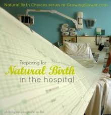 defending my natural birth plan birth stories pinterest