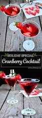 martini cranberry cranberry cocktail holiday special picture the recipe