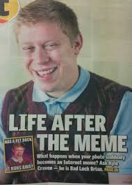 Meme Bad Luck - bad luck brian