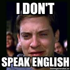 Speak English Meme - meme crying peter parker i don t speak english 19615748