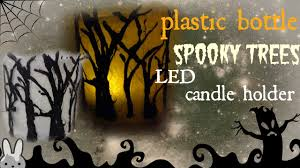 diy plastic bottle spooky trees led candle holder how to make