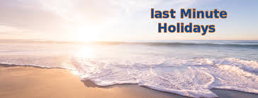 last minute holidays cheap holidays from ireland cheap