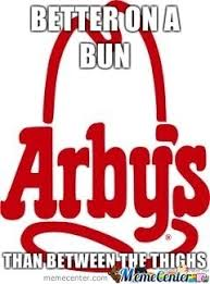 Arbys Meme - i m so hungry i could eat at arby s by gyro meme center