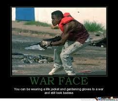 War Face Meme - war face by terraknight meme center