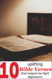 10 uplifting bible verses depression helped overcome