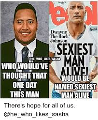 The Rock Gym Memes - 2016 special dwayne the rock johnson sexiest man who likes sasha