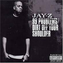 Jay Z 100 Problems Meme - jay z 99 problems lyrics genius lyrics