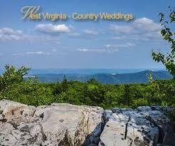 wedding venues in wv west virginia weddings country weddings
