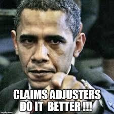 Claims Adjuster Meme - pissed off obama latest memes imgflip