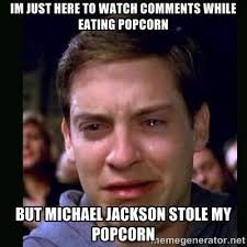Meme Eating Popcorn - 22 meme internet i m just here to watch comments while eating