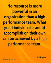 Quotes On Home Design by Inspirational Quotes For Team Performance Team Performance Quotes