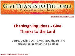 thanksgivingideas givethankstothelord 141117030132 conversion gate02 thumbnail 4 jpg cb 1416193477