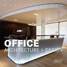 masterpieces office architecture design architecture braun