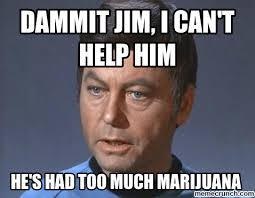 Dammit Jim Meme - jim