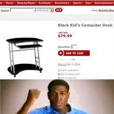 Kid On Computer Meme - black kid s computer desk by clairvoyant meme center