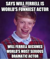 Will Ferrell Memes - ferrell memes