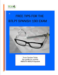 free tips to pass the btlpt spanish 190 exam including tips to