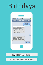 txtrsvp sms text message rsvp for parties birthdays weddings