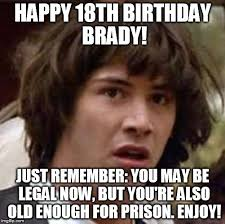 18th Birthday Meme - conspiracy keanu meme imgflip