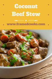coconut beef stew framed cooks