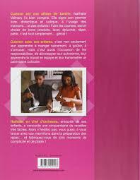 cuisiner avec ses enfants amazon fr génial je cuisine avec maman nathalie valmary livres