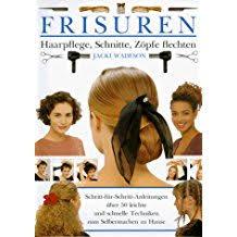 Hochsteckfrisurenen Selber Machen Buch by Suchergebnis Auf Amazon De Für Frisuren Zum Selbermachen