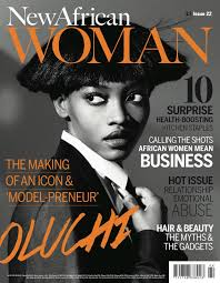 Women Magazine New African Woman Profiles Africa U0027s Leading Women In Business