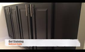 Gel Stains For Kitchen Cabinets Gel Staining Bathroom Kitchen Cabinets Youtube