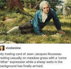 Jacques Meme - jean jacques rousseau funny memes daily lol pics