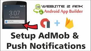 apk setup setup admob push notifications in website 2 apk builder