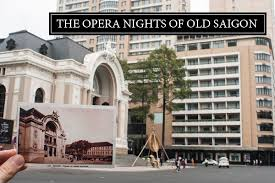 the house of saigon history of saigon opera house the history of the 115 year old theatre