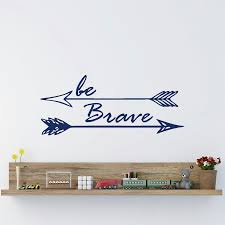 popular bedroom wall quotes buy cheap bedroom wall quotes lots be brave arrow wall decal vinyl lettering motivational quotes wall art bedroom nursery home decor boy