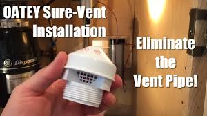 Kitchen Sink Gurgles When Sump Pump Runs by Oatey Sure Vent Installation Eliminate The Vent Pipe Youtube