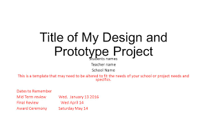 Namethis Title Of My Design And Prototype Project Students Names Teacher