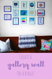 How To Decorate Your Apartment On A Budget by Create Your Own Budget Friendly Gallery Wall