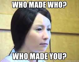 Asian Girlfriend Meme - who made who who made you stereotypical asian robot girlfriend