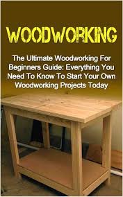 26 innovative woodworking for beginners tools of innovative source
