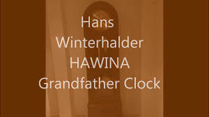 Ridgeway Grandfather Clock Ebay Hans Winterhalder Grandfather Clock Youtube