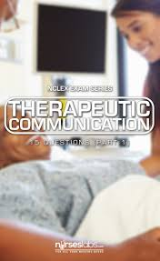quiz 1 therapeutic communication nclex practice exam 15