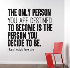 the only person ralph waldo emerson inspirational wall decal ralph waldo emerson inspirational wall decal