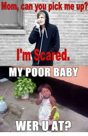 Poor Baby Meme - mom can you pick me up i m scared my poor baby wer uatp mom meme