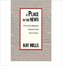 A Place News A Place In The News Mills 9780231074179 Books