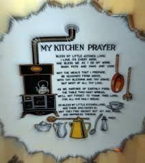 my kitchen prayer kitchen prayers pinterest kitchens