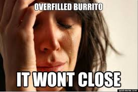 Burrito Meme - how to ruin a burrito photos huffpost