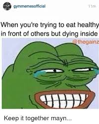 Eating Healthy Meme - gymmemesofficial 11m when you re trying to eat healthy in front of
