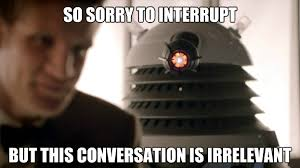 Meme Dr Who - image doctor who irrelevant meme jpg youngwritersclub wiki