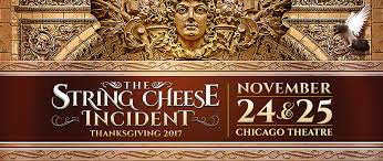 chicago thanksgiving tickets re released the string cheese incident