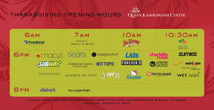 thanksgiving store opening hours maui now post turkey shopping at the queen ka u0027ahumanu center