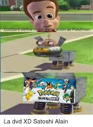 Memes Define - goddard define meior generacion de pok礬mon bla white la dvd xd